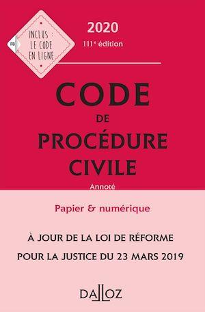 Téléchargez le livre :  Code de procédure civile 2020, annoté - 111e éd.