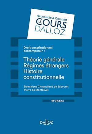 Téléchargez le livre :  Droit constitutionnel contemporain 1. Théorie générale - Les régimes étrangers - Histoire - 10e éd