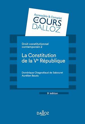 Téléchargez le livre :  Droit constitutionnel contemporain 2. La constitution de la Ve République - 9e éd.