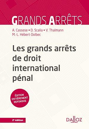 Téléchargez le livre :  Les grands arrêts de droit international pénal - 2e ed.