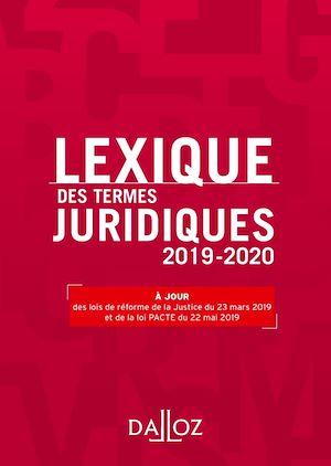Téléchargez le livre :  Lexique des termes juridiques 2019-2020 - 27e éd.