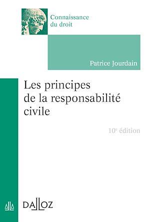 Téléchargez le livre :  Les principes de la responsabilité civile - 10e ed.