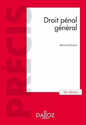 Téléchargez le livre :  Droit pénal général - 26e éd.