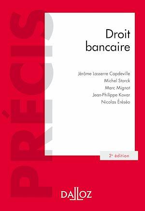 Téléchargez le livre :  Droit bancaire - 2e éd.