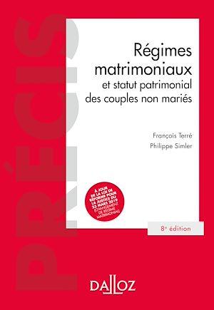 Téléchargez le livre :  Régimes matrimoniaux et statut patrimonial des couples non mariés - 8e éd.