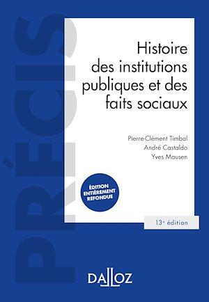 Téléchargez le livre :  Histoire des institutions publiques et des faits sociaux - 13e ed.