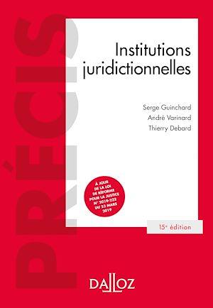 Téléchargez le livre :  Institutions juridictionnelles - 15e éd.