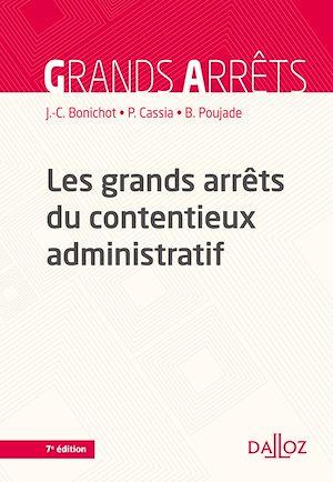Téléchargez le livre :  Les grands arrêts du contentieux administratif - 7e ed.