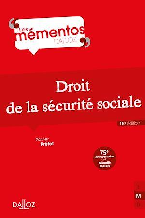 Téléchargez le livre :  Droit de la sécurité sociale - 15e ed.