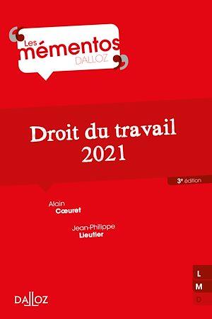 Téléchargez le livre :  Droit du travail 2021 - 3e ed.