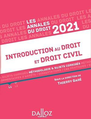 Téléchargez le livre :  Annales Introduction au droit et droit civil 2021