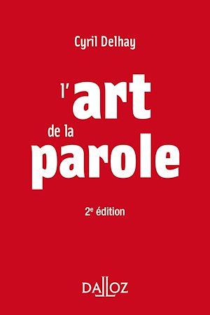 Téléchargez le livre :  L'art de la parole - 2e ed.