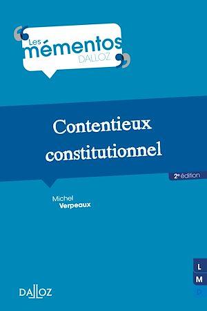 Téléchargez le livre :  Contentieux constitutionnel - 2e ed.