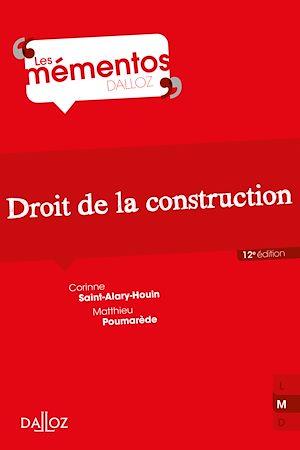Téléchargez le livre :  Droit de la construction - 12e ed.