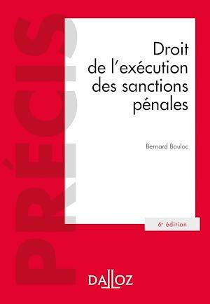 Téléchargez le livre :  Droit de l'exécution des sanctions pénales - 6e ed.
