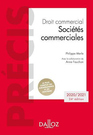 Téléchargez le livre :  Droit commercial. Sociétés commerciales - 24e ed.