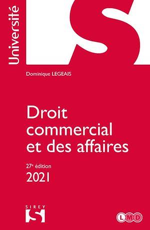 Téléchargez le livre :  Droit commercial et des affaires 2021 - 27e ed.