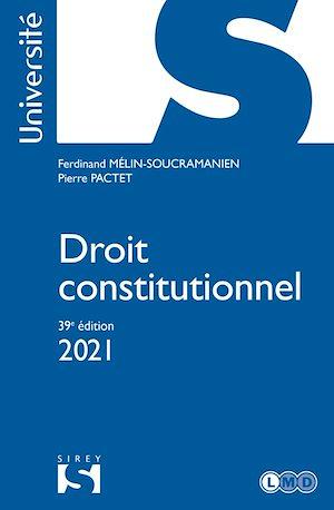 Téléchargez le livre :  Droit constitutionnel 2021 - 39e ed.