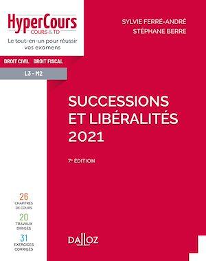 Téléchargez le livre :  Successions et libéralités 2021 - 7e ed.