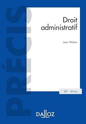 Téléchargez le livre :  Droit administratif - 28e ed.