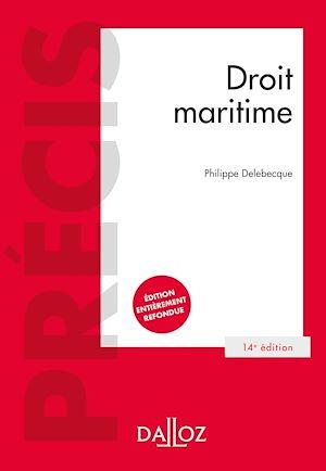 Téléchargez le livre :  Droit maritime - 14e ed.