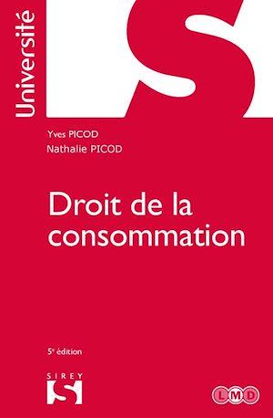 Téléchargez le livre :  Droit de la consommation - 5e ed.