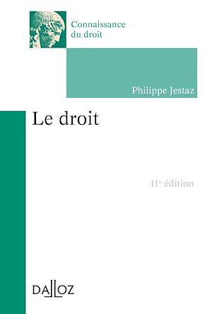 Téléchargez le livre :  Le droit - 11e ed.