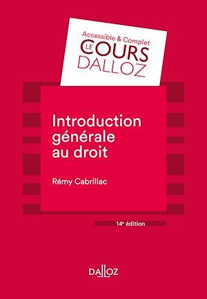 Téléchargez le livre :  Introduction générale au droit - 14e ed.