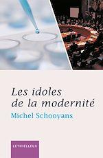Télécharger cet ebook : Les idoles de la modernité