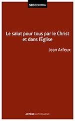 Télécharger le livre :  Le salut pour tous par le Christ et dans l'Église