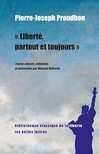 Télécharger le livre : Liberté, partout et toujours