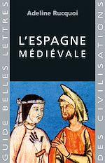 Télécharger cet ebook : L'Espagne médiévale