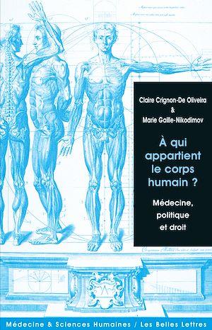 Téléchargez le livre :  À qui appartient le corps humain?