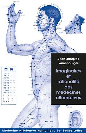Téléchargez le livre :  Imaginaires et rationalité des médecines alternatives