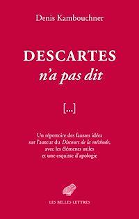 Télécharger le livre : Descartes n'a pas dit