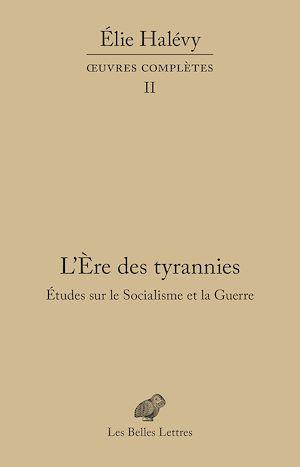 Téléchargez le livre :  L'Ère des tyrannies - Études sur le Socialisme et la Guerre