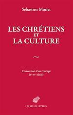 Télécharger le livre :  Les Chrétiens et la culture