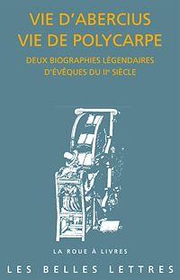 Télécharger le livre : Vie d'Abercius Vie de Polycarpe