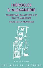 Télécharger le livre :  Commentaire sur les Vers d'or des Pythagoriens suivi de Traité sur la Providence