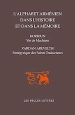 Télécharger le livre :  L'Alphabet arménien dans l'histoire et dans la mémoire