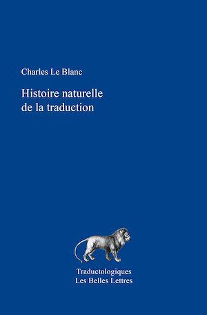 Téléchargez le livre :  Histoire naturelle de la traduction