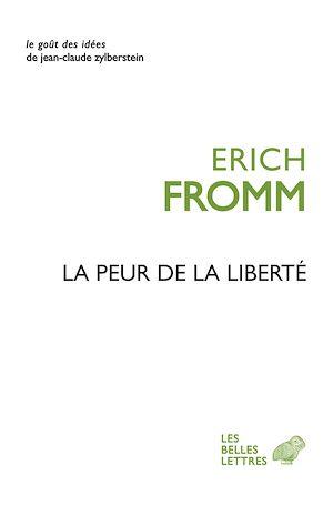 Téléchargez le livre :  La Peur de la liberté