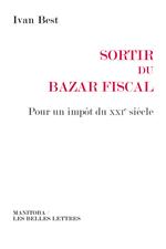 Télécharger le livre :  Sortir du bazar fiscal