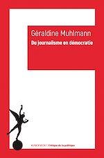 Télécharger cet ebook : Du journalisme en démocratie