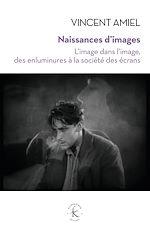 Télécharger le livre :  Naissances d'images