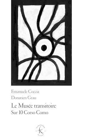 Téléchargez le livre :  Le Musée transitoire