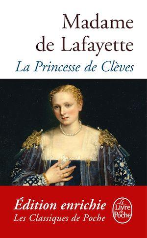 La Princesse de Clèves | de La Fayette, Madame Marie-Madeleine. Auteur