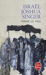 Télécharger le livre :  Yoshe le fou