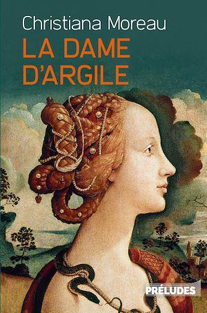 Téléchargez le livre :  La Dame d'argile