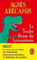 Télécharger le livre :  Le Tendre baiser du Tyrannosaure